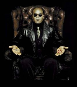Will you take the Red Pill or the Blue Pill?